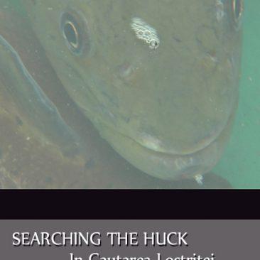 Searching the Huck / Romania – 2016