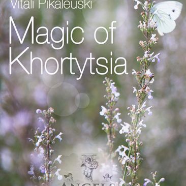 The Magic of Khortytsia