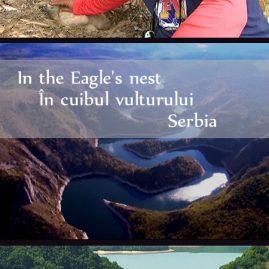 In the Eagle's nest/În cuibul vulturului – Serbia