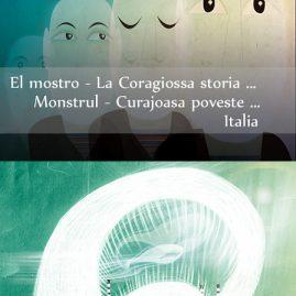 El mostro – La Coragiossa storia di Gabriele Bortolozzo/ Monstrul – Curajoasa poveste a lui Gabriele Bortolozzo – Italy/Italia
