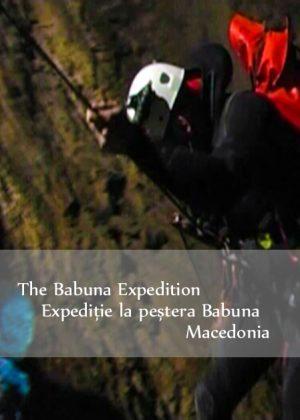 The Babuna Expedition / Expeditie la Pestera Babuna – Macedonia/Macedonia