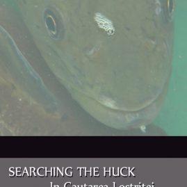Searching the Huck /In Cautarea Lostritei – Romania