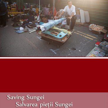 Saving Sungei/Salvarea pieții Sungei – Singapore