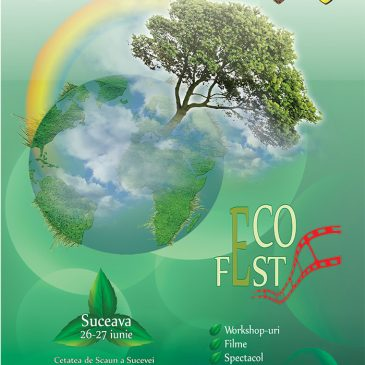 Festivalul Internațional de Film Ecologist ECO FEST TOUR – Suceava 26 – 27 iunie